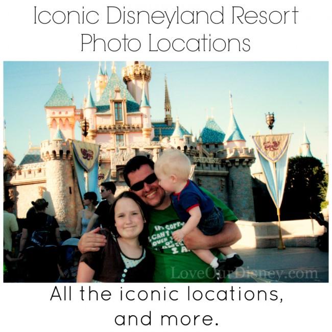 10 Iconic Disneyland Photo Locations