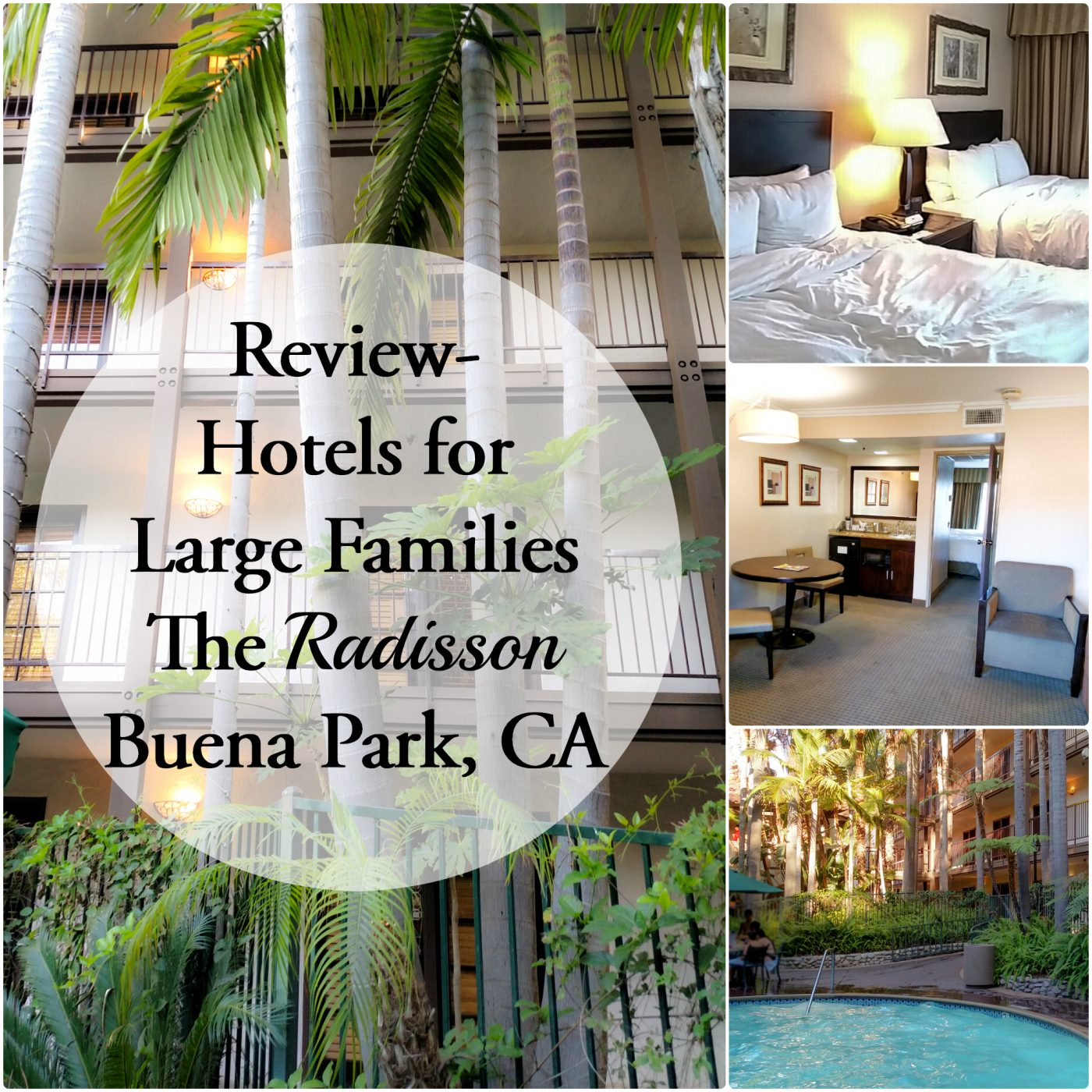 Finding a hotel for a larger family (5+) is hard. Here is what we think of the Radisson Suites in Buena Park, CA