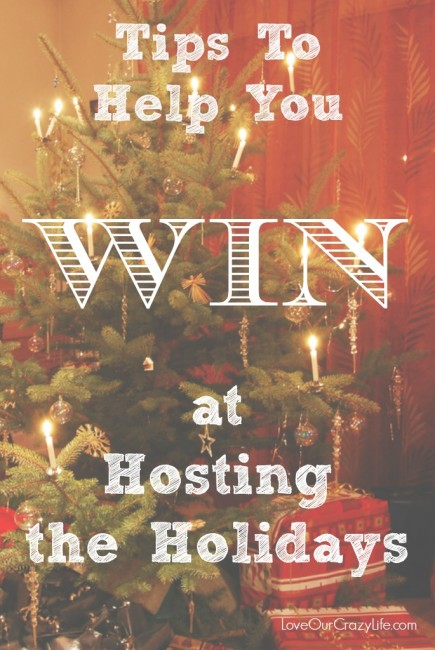 Tips to help you Win at Hosting the Holidays
