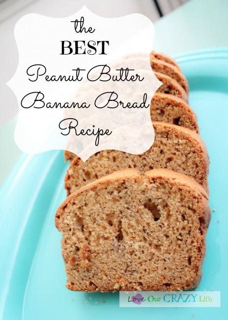 The Best Peanut Butter Banana Bread