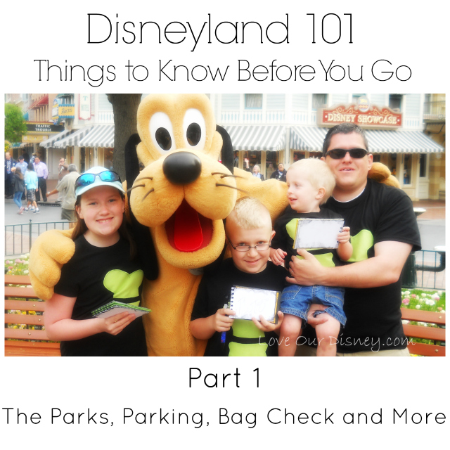 Disneyland 101 Part 1, entering the parks, parking, bag check and more