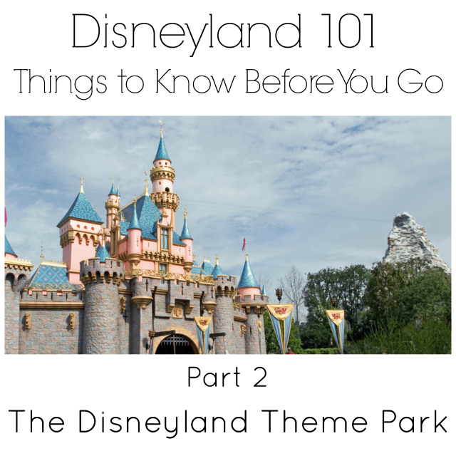 Disneyland 101 part 2 breaks down the layout of Disneyland park
