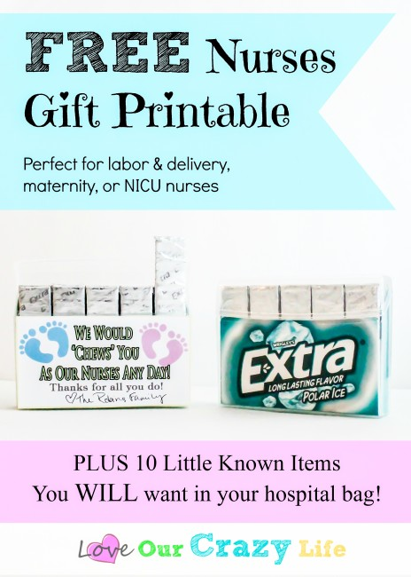 Use Extra® new 35-pack gum & these printables to make cute nurses station gifts. Plus 10 items that are never on hospital bag packing lists that you WILL want to take!