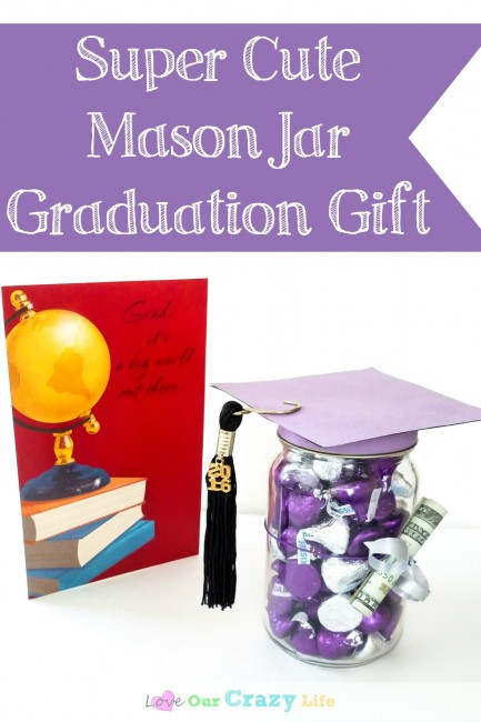 Super cute and easy Mason Jar Graduation Gift.