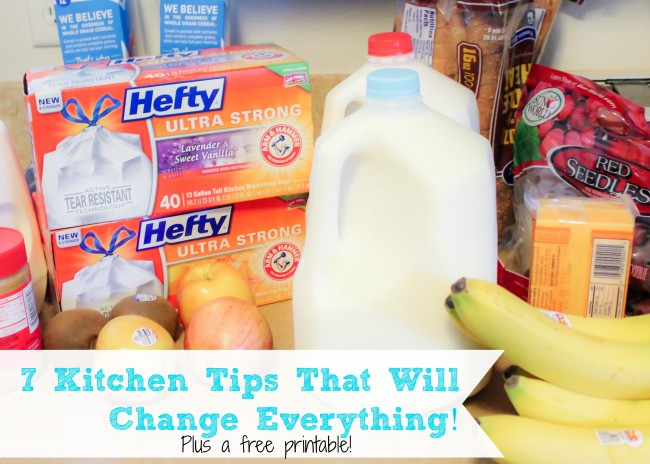 7 Kitchen Tips That will change everything! Plus a free printable