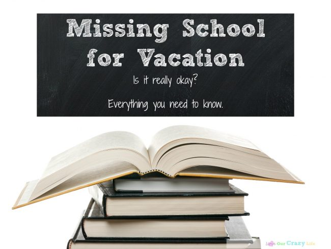 Is it really okay for kids to miss school for vacation?