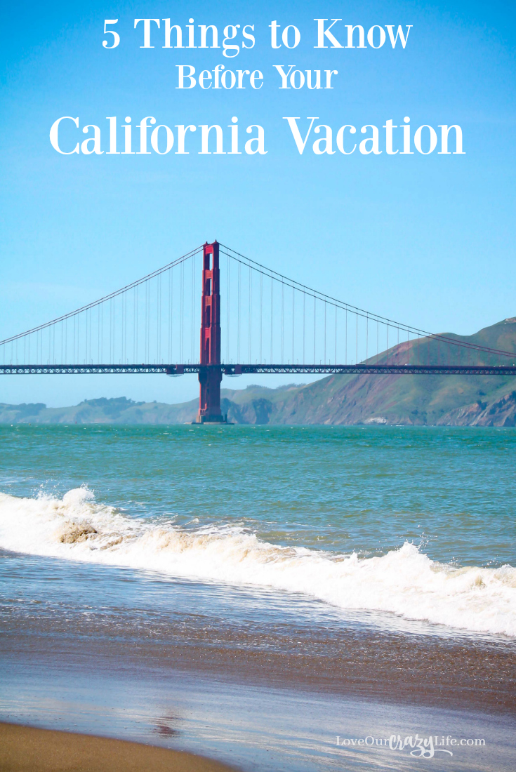 5 Things To Know for Your California Vacation | This Crazy ...