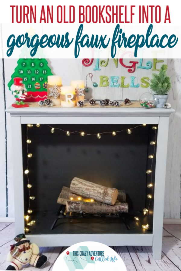 Gorgeous upcycle project! Turn a bookshelf into a faux fireplace. Best part is, it can easily go back to a bookshelf. Perfect for apartments.  Great home decor and makeover project for fall. This DIY will add a cozy feel to your home for winter and the holidays and give you a place for a cute mantle display. #ThisCrazyAdventureCalledLife #homedesign #Fireplaces #Upcycle
