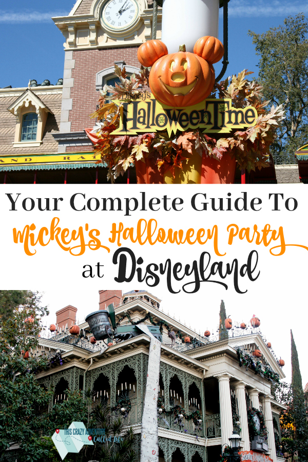 Visiting Disneyland at Halloween time? Check out everything you need to know about Mickey's Halloween Party and how it might effect your vacation, even if you don't attend. #Disneyland #California #Halloween #LoveOurCrazyLife #ThisCrazyAdventureCalledLife