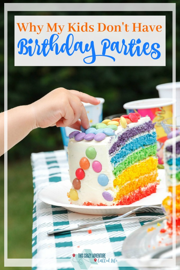 Kids birthday parties, are they really a must? This mom skips birthday parties and this post may make you decide to skip them too. #birthdays #parenting #kids