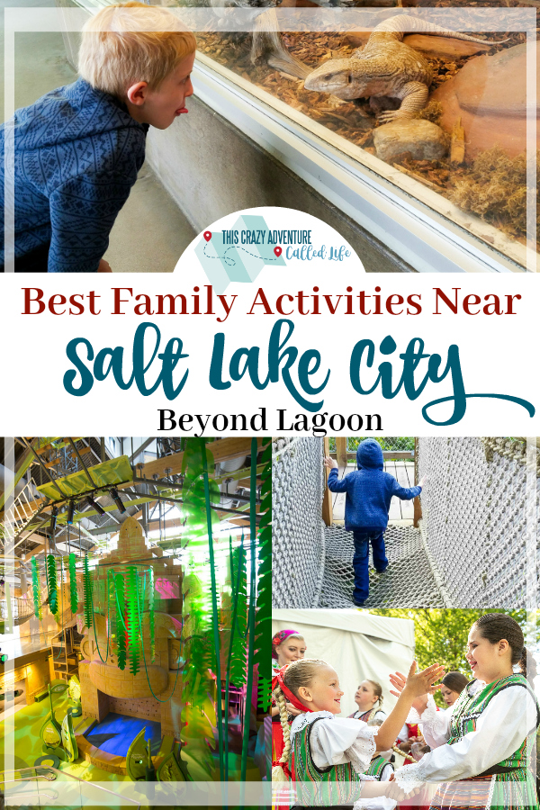 Family friendly activities to do in in Salt Lake City and the surrounding area. Perfect for your Utah vacation. Zoos, Children's Museums, Festivals and more! Beyond Lagoon Theme Park there are plenty of attractions. #TravelWithKids #FamilyVacation #SaltLakeCity #Utah #ThisCrazyAdventureCalledLife #Family #kids