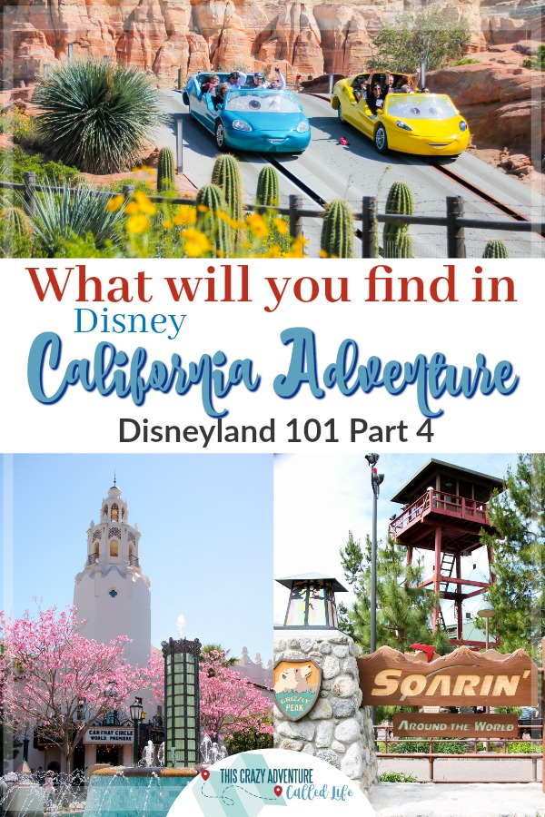 A great overview of Disney California Adventure at Disneyland Resort. Great resource when planning your Disney vacation. #Disneyland #CaliforniaAdventure #DisneylandWithKids #FamilyVacation #Disney #ThisCrazyAdventureCalledLife #California