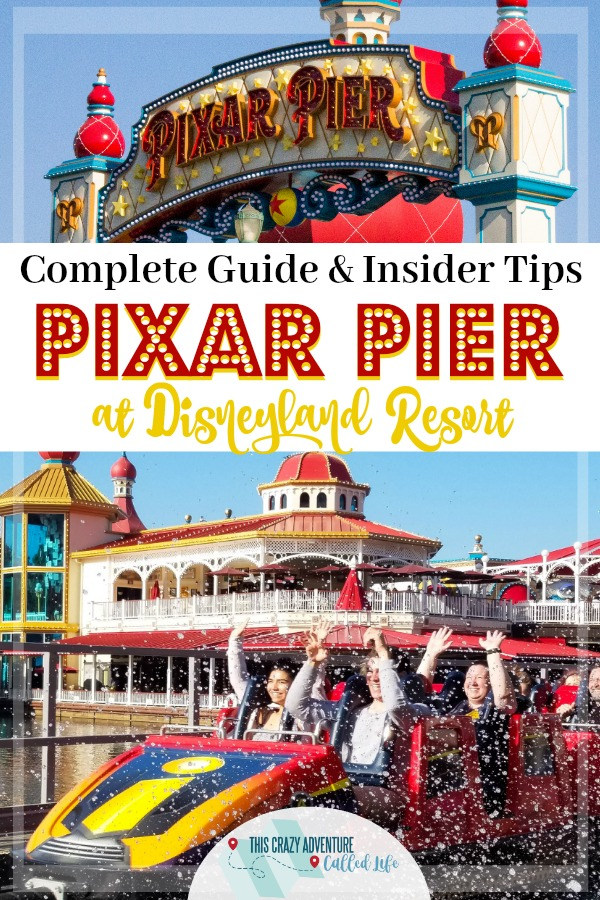 A complete guide to Disney's Pixar Pier located inside Disney California Adventure at Disneyland Resort. Info on rides, dining, shops, and more!  #Disneyland #Disney #CaliforniaAdventure #PixarPier #ThemeParks #ThisCrazyAdventureCalledLife #FamilyTravel #Vacation