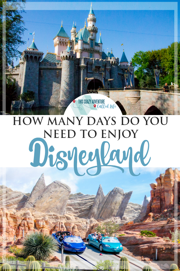 Wondering how many days you should spend at Disneyland on your California vacation? We have the answers. Check out our tips on choosing how many days to spend at Disney. #Disneyland #vacation #Disney #ThisCrazyAdventureCalledLife #FamilyVacation #California