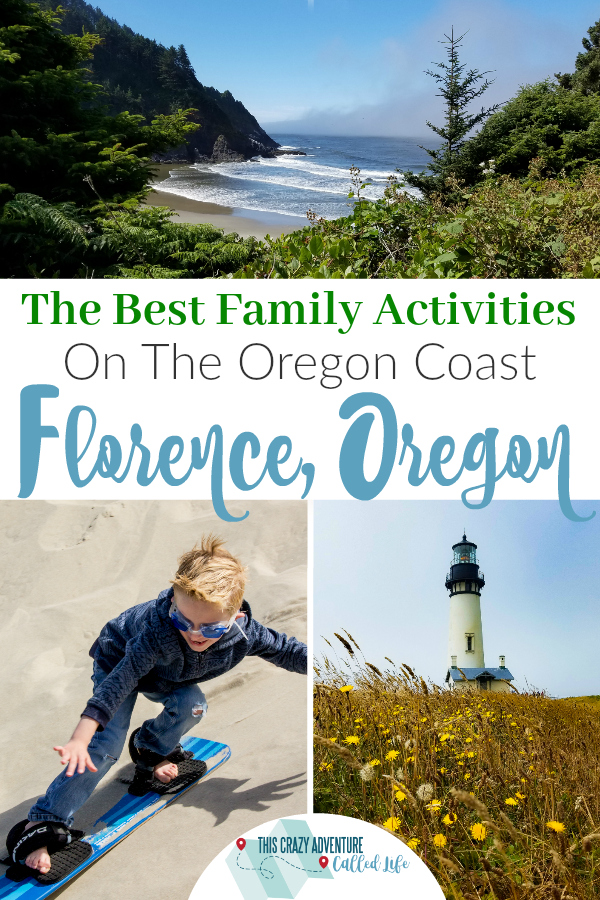 Heading to Florence, Oregon for your Oregon Coast Vacation? Check out these awesome family activities you won't want to miss. #travel #lighthouses #oregon #oregoncoast #outdoors #familytravel #thiscrazyadventurecalledlife