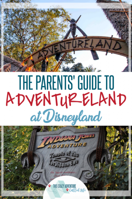 A parent's guide to Adventureland. Tips you need to know before your family vacation to Disneyland in California. What will your kids like in this land? Plus what Disney movies and books to read before going. #Disneyland #DisneylandwithKids #DisneyTips #ThisCrazyAdventureCalledLife #VisitCalifornia