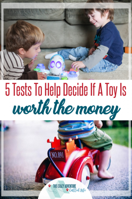 Wondering if you should buy that toy for your kid for Christmas or a birthday gift? Here are some tests to know if a toy is worth the money.