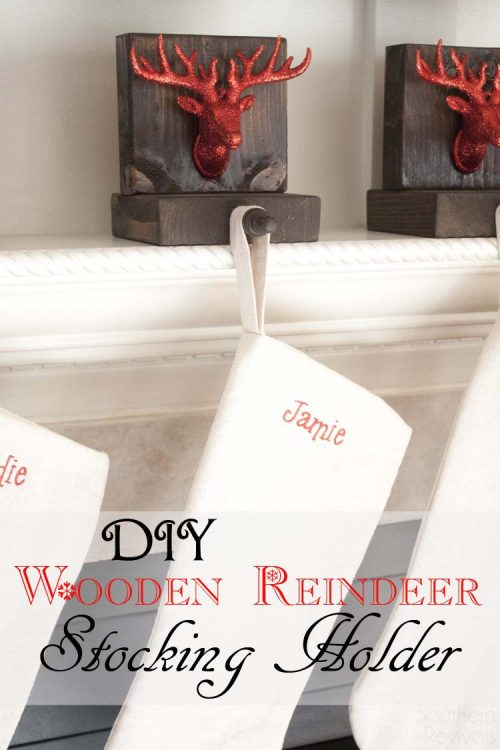 DIY Wooden Reindeer Stocking Holders | 26 Inspiring and Easy Christmas DIYs | This Crazy Adventure Called Life