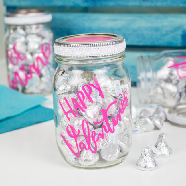 Easy Cricut Valentine S Day Mason Jars Love Our Crazy Life